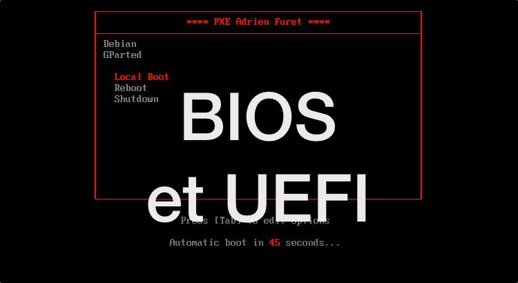 PXE BIOS et UEFI avec pfSense