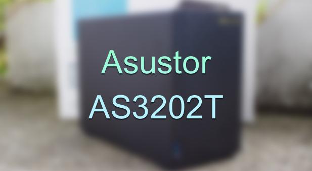 Test du NAS Asustor AS3202T