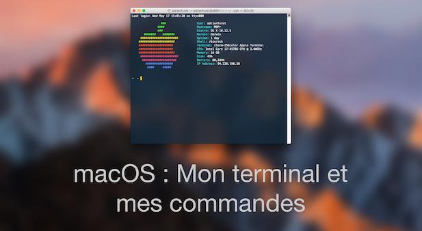 macOS : Mon terminal et mes commandes